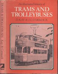 An Illustrated History of Trams and Trolleybuses
