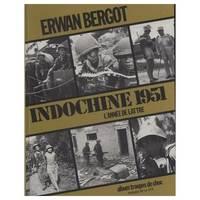 Indochine 1951  une année de victoires