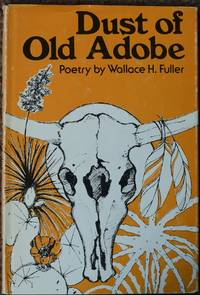 Dust of Old Adobe