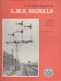 A Pictorial Record of L.M.S.Signals