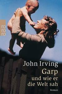 image of Garp Und Wie Er Die Welt Sah