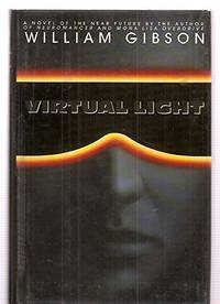 Virtual Light (Bantam Spectra Book) by William Gibson - Hardcover - 1993 - from Orange Cat Bookshop (SKU: 453)