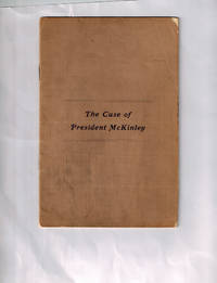 The Case of President McKinley