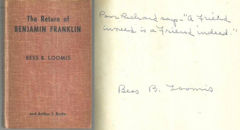 RETURN OF BENJAMIN FRANKLIN, Loomis, Bess and Arthur J. Burke