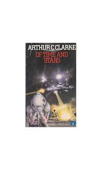 image of Of Time And Stars: The Worlds of Arthur C.Clarke