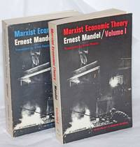 Marxist economic theory translated by Brian Pearce, in two volumes