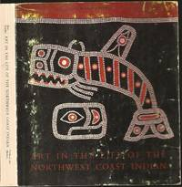 Art in the Life of the Northwest Coast Indian