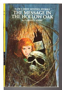 THE MESSAGE IN THE HOLLOW OAK: Nancy Drew Mystery Stories #12. by  Carolyn Keene - Hardcover - (ca 1985, c 1972.) - from Bookfever.com, IOBA and Biblio.com