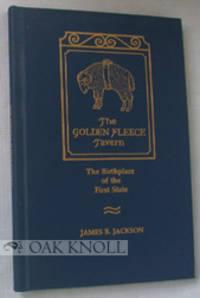 GOLDEN FLEECE TAVERN, THE BIRTHPLACE OF THE FIRST STATE.|THE