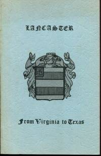 Lancaster: From Virginia to Texas