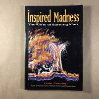 image of Inspired Madness: The Gifts of Burning Man