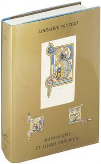 Librairie Sourget. Manuscrits Enlumines et Livres Precieux. 1280-1927. Catalogue No. XXIV