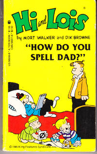 "Hi & Lois ""How Do You Spell Dad?"""