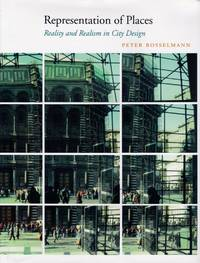 Representation of Places: Reality and Realism in City Design