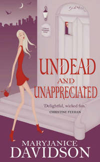 Undead And Unappreciated: Number 3 in series