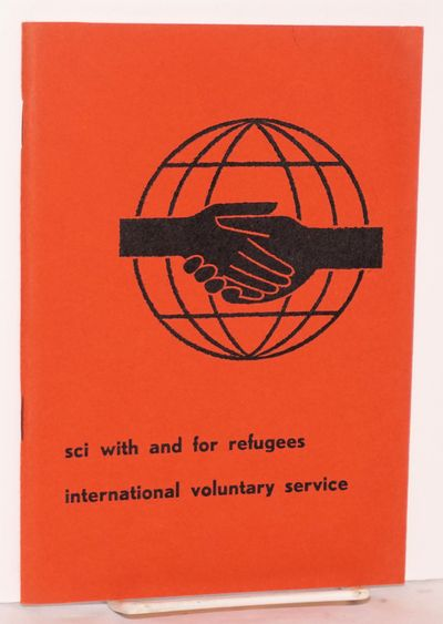 Zurich: Service Civil International, International Secretariat, 1964. 75p., very good in staplebound...