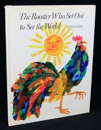 The Rooster Who Set Out to See the World (First Edition)