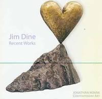 image of Jim Dine: Recent Works. January 23 - February 16, 2007. Jonathan Novak Contemporary Art, Los Angeles, CA. [Exhibition catalogue].