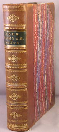 John Bunyan, His Life Times and Work. by  John Brown - First Edition - 1885 - from Bucks County Bookshop  IOBA and Biblio.com