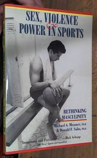 image of Sex, Violence & Power in Sports: Rethinking Masculinity