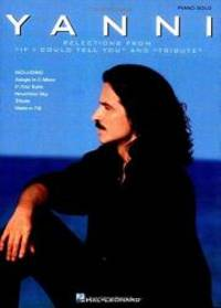 Yanni - Selections from If I Could Tell You and Tribute (Piano Solo Personality)