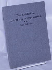 image of The relation of anarchism to organization
