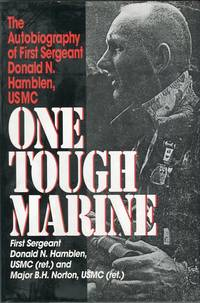 One Tough Marine: The Autobiography of First Sergeant Donald N. Hamblen