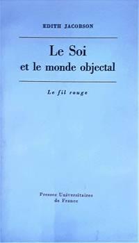 image of Le soi et le monde objectal