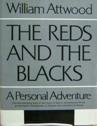 The Reds and the Blacks:  A Personal Adventure