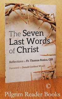 The Seven Last Words of Christ. (Reflections by . . .)