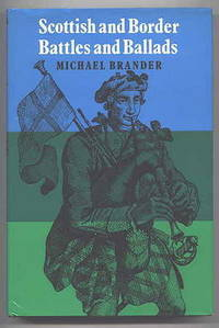 SCOTTISH AND BORDER BATTLES AND BALLADS.