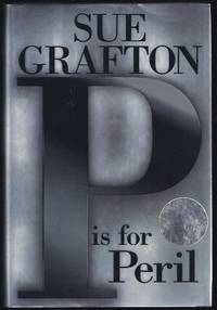 P Is for Peril by  Sue Grafton - Signed First Edition - 2001 - from Granada Bookstore  (Member IOBA) and Biblio.com