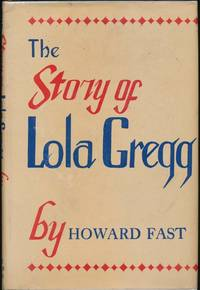The Story of Lola Gregg