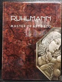 RUHLMANN, MASTER OF ART DECO