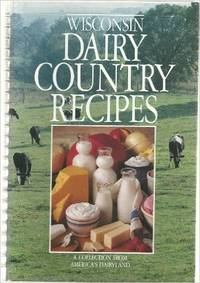 Wisconsin Dairy Country Recipes