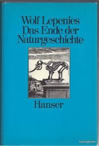 Das Ende der Naturgeschichte: Wandel kultureller Selbstverstandlichkeiten in den Wissenschaften...