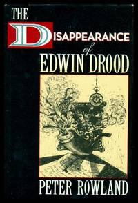 THE DISAPPEARANCE OF EDWIN DROOD (re: The Mystery of Edwin Drood and Sherlock Holmes)