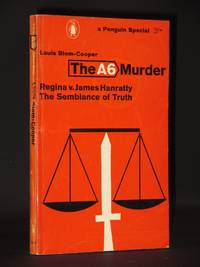 The A6 Murder. Regina v. James Hanratty. The Semblance of Truth: (Penguin Special No. S216)