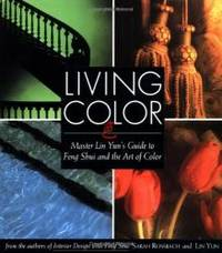 image of Living Color: Master Lin Yuns Guide to Feng Shui and the Art of Color