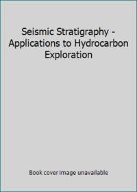 Seismic Stratigraphy - Applications to Hydrocarbon Exploration