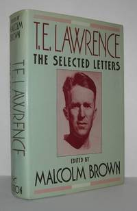 T. E. LAWRENCE The Selected Letters