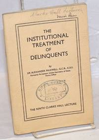 image of The Institutional Treatment of Delinquents