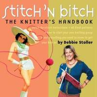 image of Stitch 'n Bitch: The Knitter's Handbook
