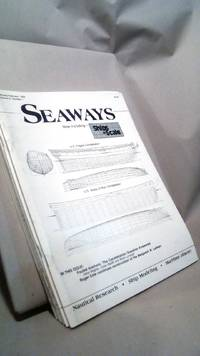 Seaways Ships in Scale Journal of Maritime History and Research Vol. III Nos. 1-6 1992 by RAINES, Jim. [editor] - 1992