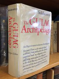 THE GULAG ARCHIPELAGO 1918-1956: AN EXPERIMENT IN LITERARY INVESTIGATION I-II