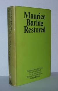 MAURICE BARING RESTORED Selection from His Work, with an Introductory Essay and Commentaries by...