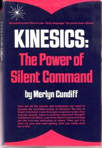 Kinesics: The Power of Silent Command