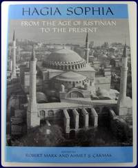 HAGIA SOPHIA. From the Age of Justinian to the Present