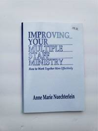 Improving Your Multiple Staff Ministry: