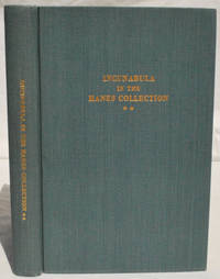 Incunabula in the Hanes Collection of the Library of the University of North Carolina